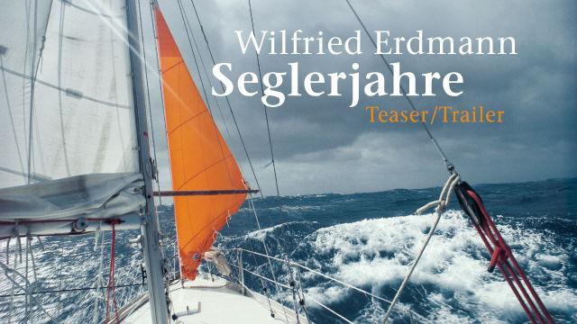 Vorschaubild zu Wilfried Erdmann – Seglerjahre