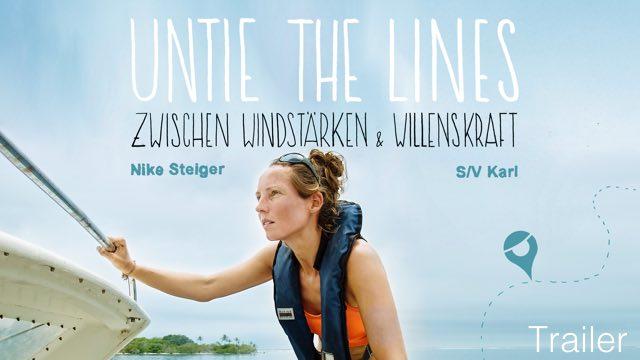 """Vorschaubild zu Nike Steiger """"Untie the Lines – Zwischen Windstärken und Willenskraft"""" – Trailer"""