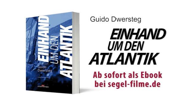 """Vorschaubild zu Shop Teaser Guido Dwersteg ebook """"Einhand um den Atlantik"""""""